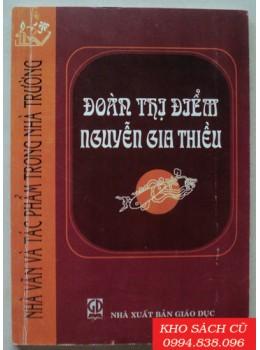 Nhà Văn Và Tác Phẩm Trong Nhà Trường - Đoàn Thị Điểm Nguyễn Gia Thiều
