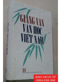 Giảng Văn Văn Học Việt Nam (Bìa Cứng)