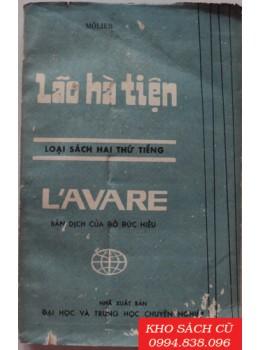 Lão Hà Tiện (Song ngữ Pháp - Việt)
