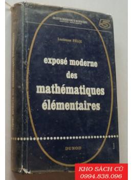 Exposé Moderne Des Mathématiques Élémentaires