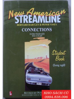 New American Streamline Connections Student Book Song Ngữ