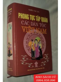 Phong Tục Tập Quán Các Dân Tộc Việt Nam (Bìa Cứng)