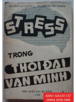 Stress Trong Thời Đại Văn Minh