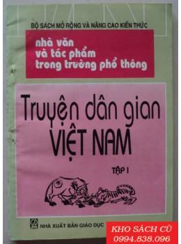 Nhà Văn Và Tác Phẩm Trong Trường Phổ Thông - Truyện Dân Gian Việt Nam (Bộ 2 Tập)