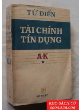 Từ Điển Tài Chính Tín Dụng (A -> K)