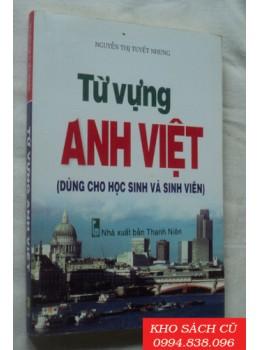 Từ Vựng Anh Việt (Dùng Cho Học Sinh Và Sinh Viên)