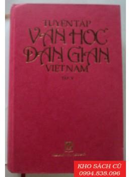 Tuyển Tập Văn Học Dân Gian Việt Nam (Tập 1,3,4,5)