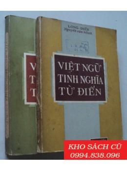 Việt Ngữ Tinh Nghĩa Từ Điển (Trọn bộ 2 tập)