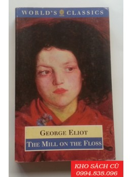 The Mill On The Floss (The World's Classics)