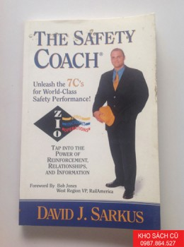 The Safety Coach; Unleash the 7 C's for World-Class Safety Performance