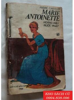 Marie Antoinette (Hoàng Hậu Nước Pháp)