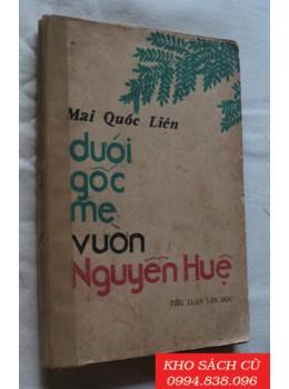 Dưới Gốc Me Vườn Nguyễn Huệ (Tiểu luận văn học)