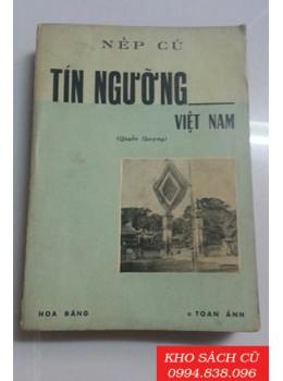 Tín Ngưỡng Việt Nam (Quyển Thượng)