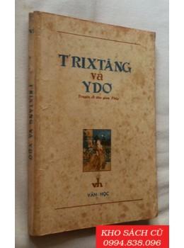 Truyện T'rixtăng Và Ydơ (Truyện Cổ Dân Gian Pháp)