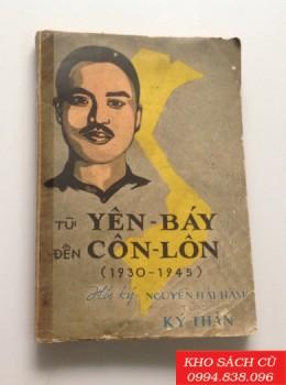 Từ Yên Báy Đến Côn Lôn (1930 -1945)