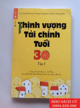 Thịnh Vượng Tài Chính Tuổi 30 (Tập 1)