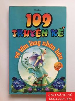 109 Truyện Kể Về Tấm Lòng Nhân Hậu