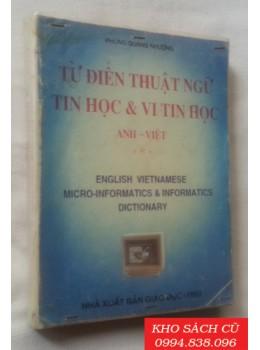 Từ Điển Thuật Ngữ Tin Học Và Vi Tin Học Anh Việt
