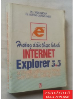 Hướng Dẫn Thực Hành Internet Explorer 5.5 Và Thiết Kế Trang Web Với HTML Bằng Hình