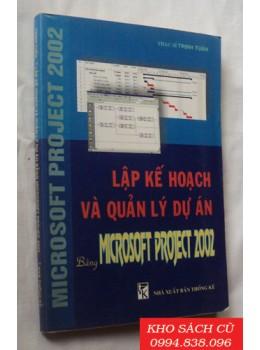 Lập Kế Hoạch Và Quản Lý Dự Án Bằng Microsoft Project 2002