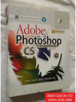 Adobe Photoshop CS & ImageReady - Tập 1 (Ấn Bản Đặc Biệt)