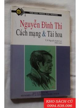 Nguyễn Đình Thi - Cách Mạng & Tài Hoa