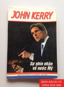 John Kerry Sự Nhìn Nhận Về Nước Mỹ