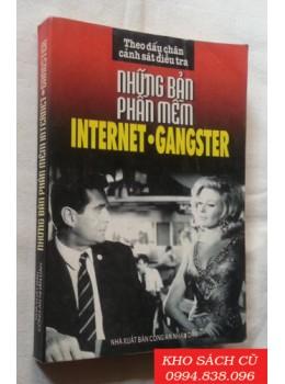 Những Bản Phần Mềm Internet - Gangster (Theo Dấu Chân Cảnh Sát Điều Tra)