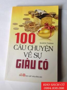 100 Câu Chuyện Về Sự Giàu Có