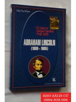 Abraham Lincoln (1809-1865) - Tủ Sách Danh Nhân Thế Giới