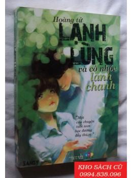 Hoàng Tử Lạnh Lùng Và Cô Nhóc Lanh Chanh