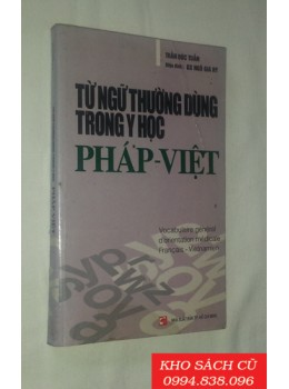 Từ Ngữ Thường Dùng Trong Y Học Pháp Việt