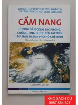 Cẩm Nang Hướng Dẫn Công Tác Phòng Chống, Ứng Phó Thiên Tai Trên Địa Bàn Thành Phố Hồ Chí Minh