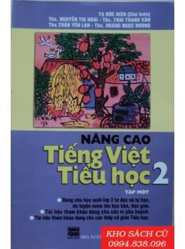 Nâng Cao Tiếng Việt Tiểu Học 2 (Tập 1)
