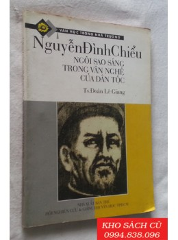 Nguyễn Đình Chiểu Ngôi Sao Sáng Trong Văn Nghệ Của Dân Tộc