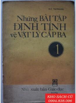 Những Bài Tập Định Tính Về Vật Lý Cấp Ba (T1,T2)