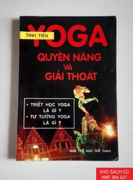 Yoga Quyền Năng Và Giải Thoát